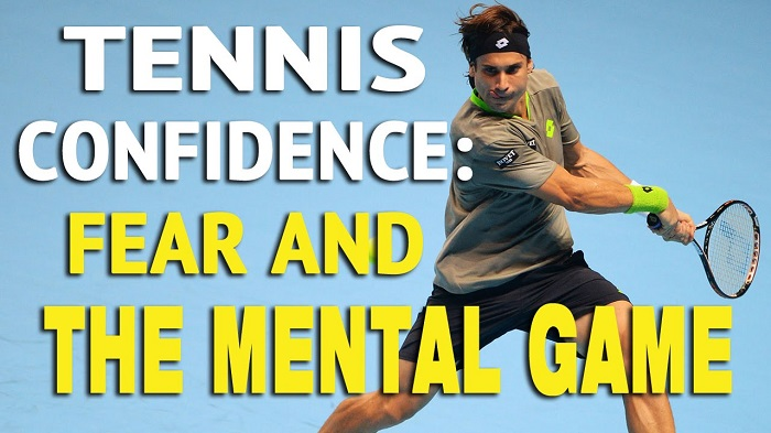 Tennis Confidence: Fear and The Mental Game