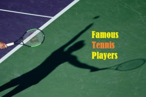 famous tennis players